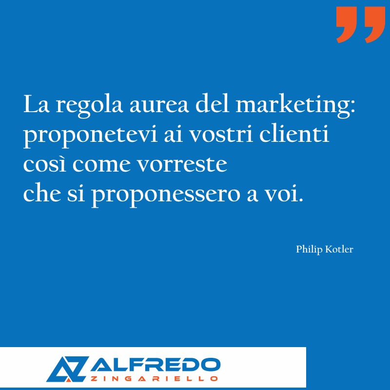 La regola aurea del marketing: proponetevi ai vostri cl...